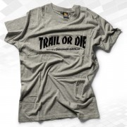 "T-SHIRT ""TRAIL OR DIE"" BOYS"